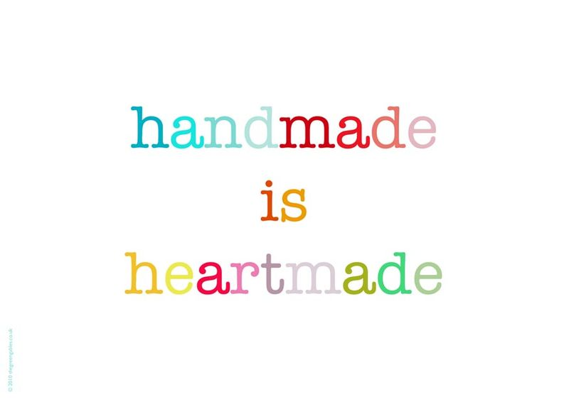 Handmade is heartmade