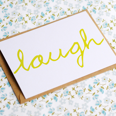 Hand lettered postcard laugh